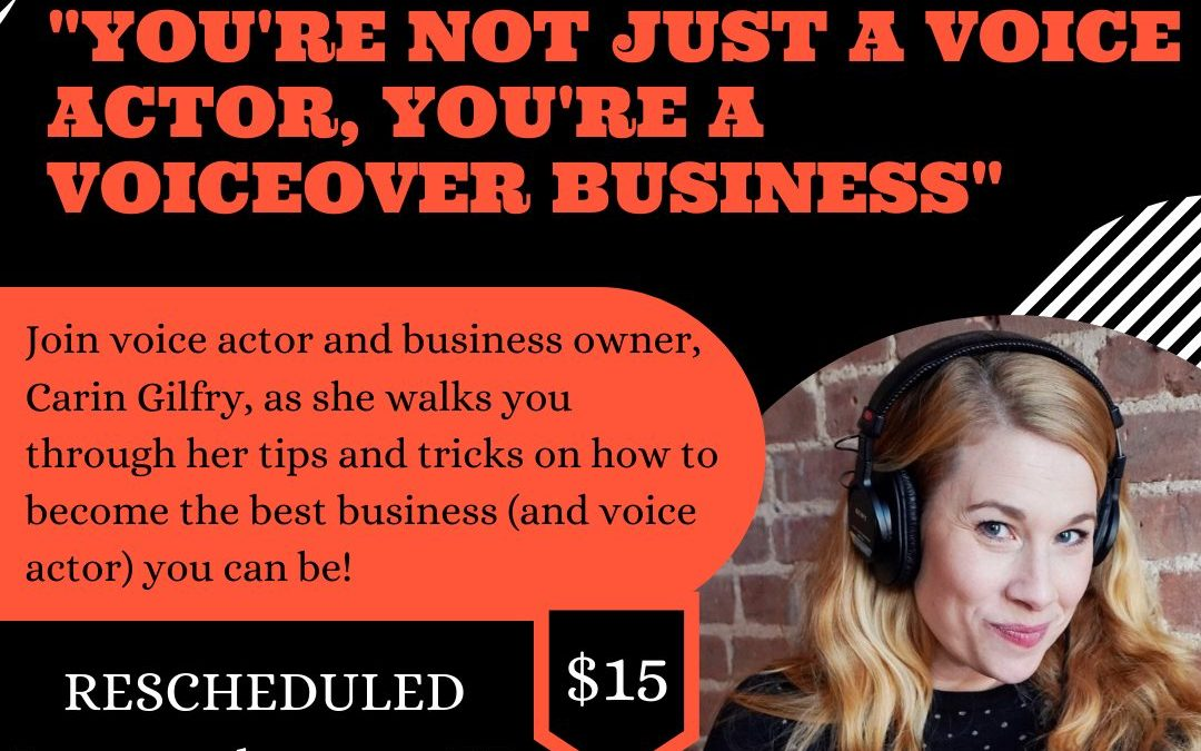 You're Not Just A Voice Actor, You're A Voiceover Business. June 23rd at 9pm ET