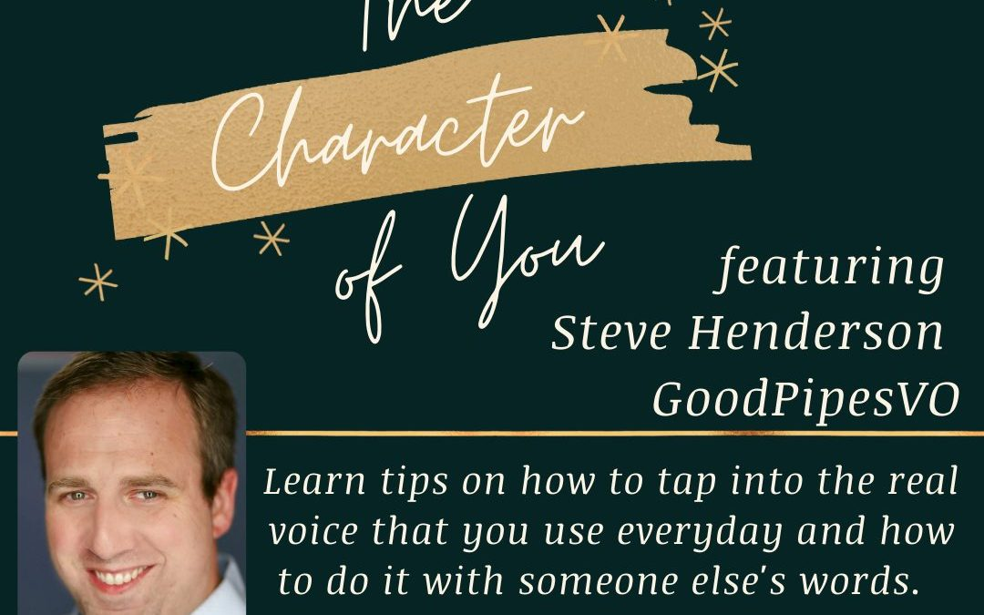 """""""The Character of You"""" featuring Steve Henderson"""
